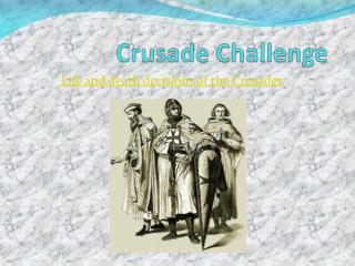 Crusade Challenge