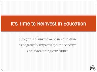 It's Time to Reinvest in Education
