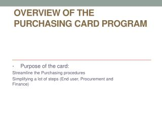 Overview  of the Purchasing Card  Program