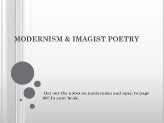 MODERNISM & IMAGIST POETRY