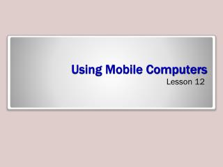 Using Mobile Computers
