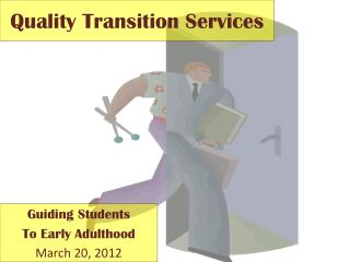 Quality Transition Services