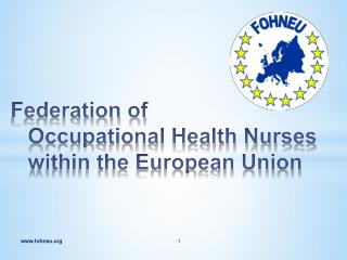 Federation of  Occupational Health Nurses within the European Union
