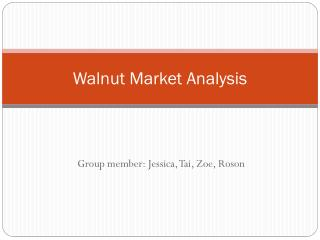 Walnut Market Analysis