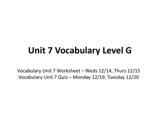 Unit 7 Vocabulary Level G