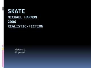 Skate Michael Harmon 2006 Realistic-Fiction