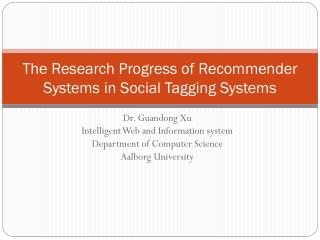 The Research Progress of Recommender Systems in Social Tagging Systems