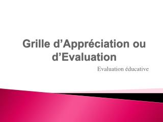 Grille d'Appréciation ou d'Evaluation