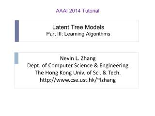 Latent Tree Models Part III: Learning Algorithms