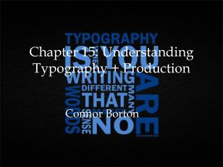 Chapter 15: Understanding Typography + Production