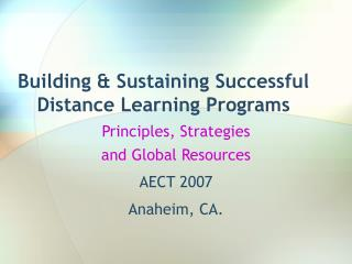 Building & Sustaining Successful Distance Learning Programs