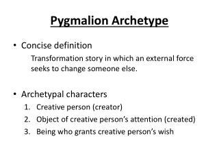 Pygmalion Archetype
