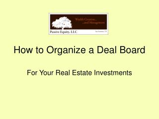 How to Create a Real Estate Investing Deal Board