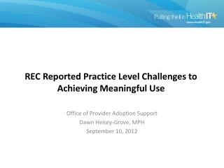 REC Reported Practice Level Challenges to Achieving Meaningful Use