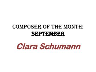 Composer of the Month:  September