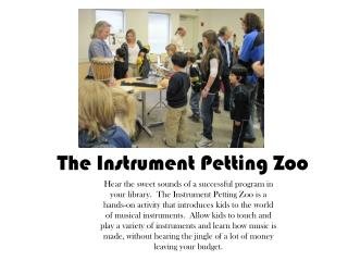 The Instrument Petting Zoo