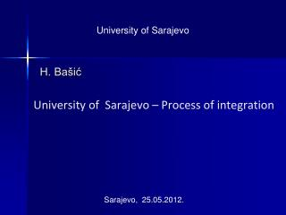 University of  Sarajevo – Process of integration