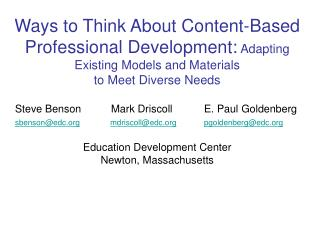 Ways to Think About Content-Based Professional Development: Adapting Existing Models and Materials  to Meet Diverse Need