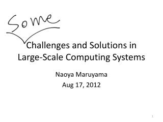 Challenges and Solutions in Large-Scale Computing Systems