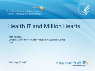 Health IT and Million Hearts