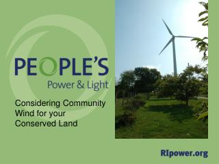 Considering Community Wind for your Conserved Land