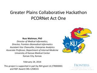 Greater Plains Collaborative  Hackathon PCORNet  Act One