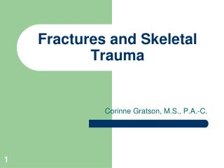 Fractures and Skeletal Trauma