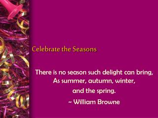 Celebrate the Seasons
