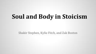 Soul and Body in Stoicism