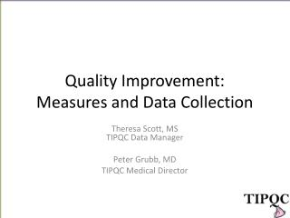 Quality Improvement: Measures and Data Collection