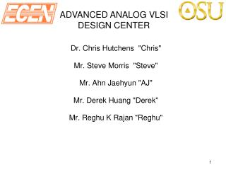 ADVANCED ANALOG VLSI DESIGN CENTER