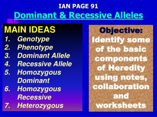IAN PAGE 91 Dominant & Recessive Alleles