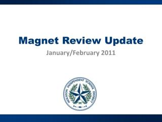 Magnet Review Update