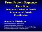 From Protein Sequence to Function:  Functional Analysis of Protein Sequences and Protein Classification