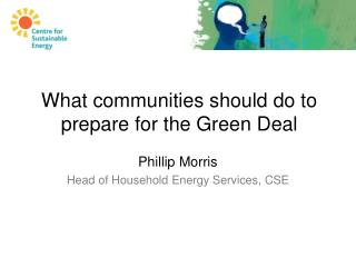 What communities should do to prepare for the Green Deal