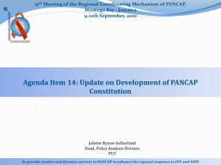 15 th  Meeting of the Regional Coordinating Mechanism of  PANCAP, Montego  Bay , Jamaica