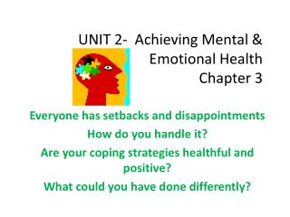 UNIT 2-  Achieving Mental & Emotional Health Chapter 3