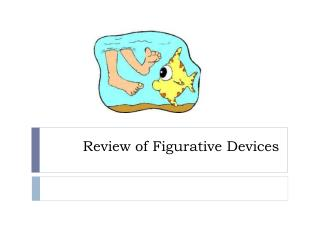 Review of Figurative  Devices