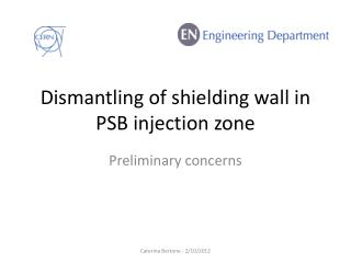 Dismantling  of  shielding wall  in PSB injection zone