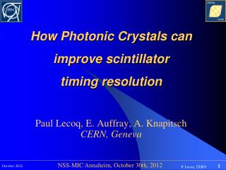 How Photonic Crystals can improve  scintillator timing resolution
