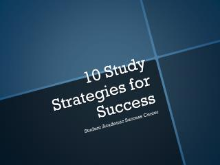10 Study Strategies for Success