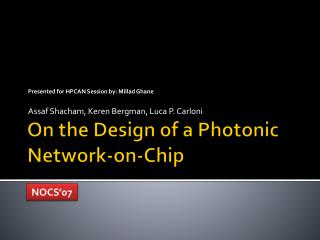 On the Design of a Photonic Network-on-Chip
