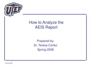 How to Analyze the AEIS Report