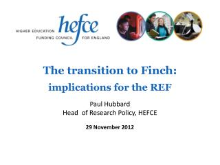 The transition to Finch: implications for the REF