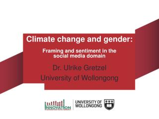 Dr. Ulrike Gretzel University of Wollongong