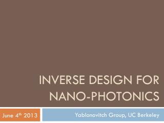 Inverse design for nano -photonics