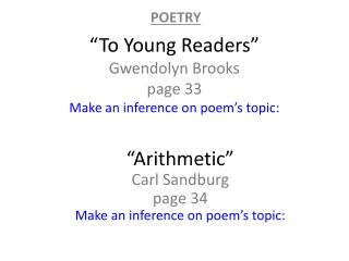"""To Young Readers"" Gwendolyn Brooks page 33 Make an inference on poem's topic:"