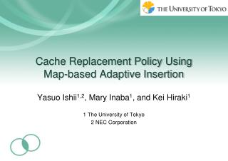 Cache Replacement Policy Using Map-based Adaptive Insertion