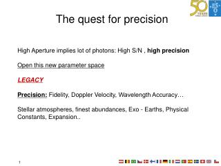 The quest for precision