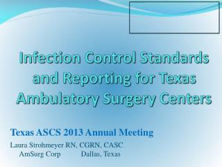 Infection Control Standards and Reporting for Texas Ambulatory Surgery Centers